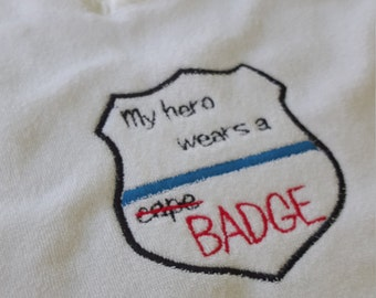 My Hero wears a BADGE, embroidered terry cloth baby bib- toddle bib- law enforcement-police-blue line-shield