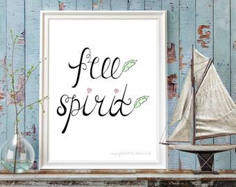 Free Spirit Print, Wall Art, Instant Digital Print, 8x10 Digital Print, INSTANT DOWNLOAD