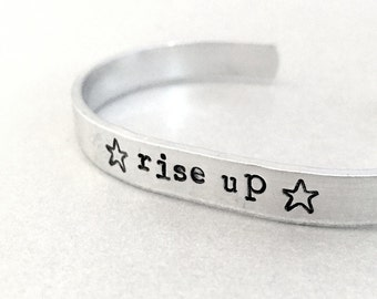 Rise Up Bracelet - Hand Stamped Cuff in Aluminum, Golden Brass or Sterling Silver