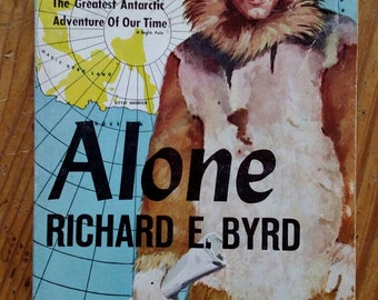 Alone by Richard E. Byrd, 1958, first paperback print