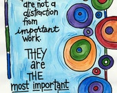 Children are the Most Important Work Illustrated Watercolor Print