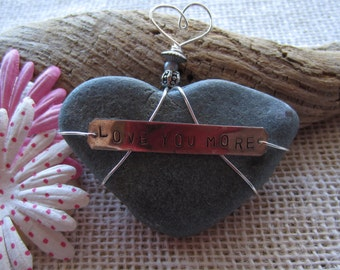 Love You More  Heart Shaped Beach Stone Paperweight/ Special/ One of a Kind/ Heart Gift/Valentine