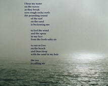 the sea is calling me poetry art, photo art, wall art, priginal poem and photograph