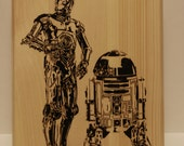 R2-D2 and C-3PO wood burned plaque