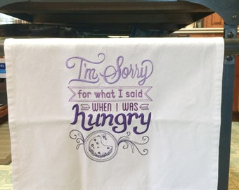 Kitchen Towel - I'm Sorry For What I Said