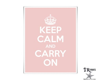 Keep Calm and Carry On Print - Soft Pink Mother of Pearl w White Text - Available in Multi Colors & Sizes