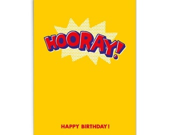 "Pop art birthday card ""Hooray!"""