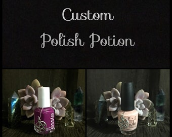 Custom Polish Potion: magic nail polish, Wicca, witchcraft, beauty, gift, reiki charged, magical item
