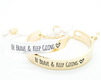 Be Brave & Keep Going Bracelet