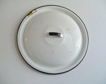Vintage Enamel Pot Lid White Black Trim
