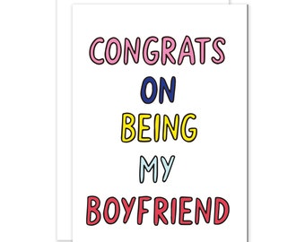 Congrats On Being My Boyfriend Cute Funny Anniversary Valentines Card