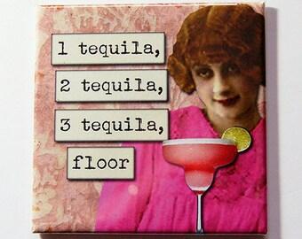 Funny Magnet, Tequila, Funny Drinking Magnet, Kitchen Magnet, magnet, Fridge magnet, Humor, Stocking Stuffer, Funny Gift, Gift Idea (5255)