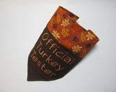 Personalized Thanksgiving Dog Bandana - Official Turkey Tester - Over the Collar Style - Makes a Great Gift