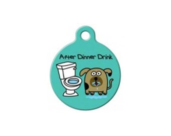 After Dinner Drink- Pet ID Tag