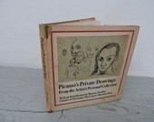 Vintage Art Book - Picasso's Private Drawings - First Printing - 1969 - Art History - Abstract Art