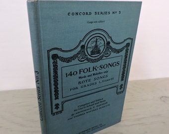 Vintage Music Book - 140 Folk Tunes. Rote Songs Grades I, II, and III for School and Home - 1944 - Sheet Music - Song Book