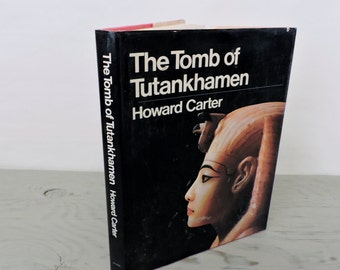 Vintage Archaeology Book - The Tomb Of Tutankhamen - 1972 - Illustrated - World History - Egyptian History - Ancient Egypt