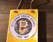 Pittsburgh Pirates Sign Vintage  Reclaimed Wood Sign Recycled Wood Sign Rustic Wood Sign