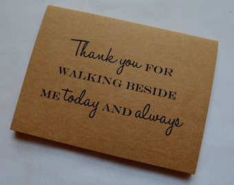 THANK YOU for WALKING  beside me walk down the aisle kraft father card card give me away card giving away thank you card down the aisle card