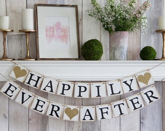 Happily Ever After Banner, Happily Ever After Sign, Happily Ever After, Wedding Banner, Wedding Sign Wedding Garland, Bridal Shower Banner