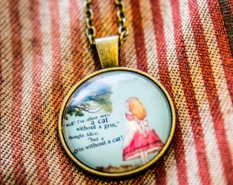 "Alice In Wonderland ""Well I've often seen a cat without a grin, but a grin without a cat!"" Necklace"
