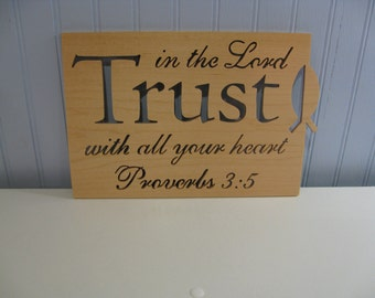 Trust In The Lord Sign/Plaque Made From Maple