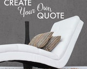 Create your own Quote Personalized Wall Quote Sticker - Wall Decal Custom Vinyl Art Stickers