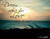 """Ocean Photo Saying """"DREAM Without Fear LOVE Without Limits!"""" Handwriting Words Dark Sky Clouds Green Ocean Water Photo Wall Decor"""