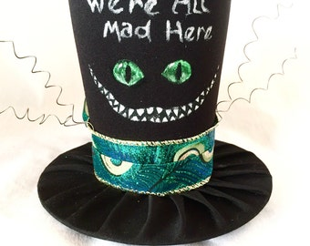 Tiny Top Hat: The Cheshire Cat, We're All Mad Here