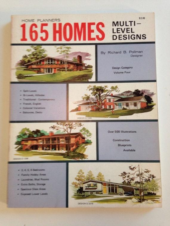 165 Homes Multi Level Designs Richard Pollman Mid Century