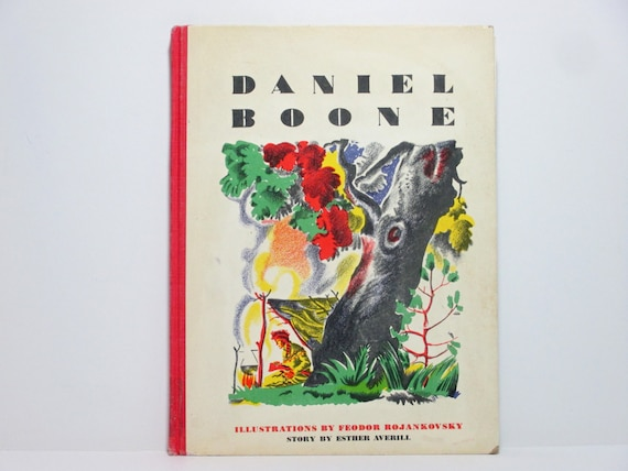 RESERVED //// Daniel Boone by Ester Averill Illustrations by Feodor Rojankovsky 1945 Vintage Children's Book