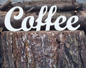 Coffee sign wooden script letters wood decor custom colors