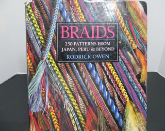 Braids, 250 Patterns From Japan, Peru and Beyond by Rodrick Owen