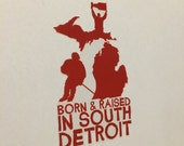 Born and Raised in South Detroit Bumper Sticker (Red)