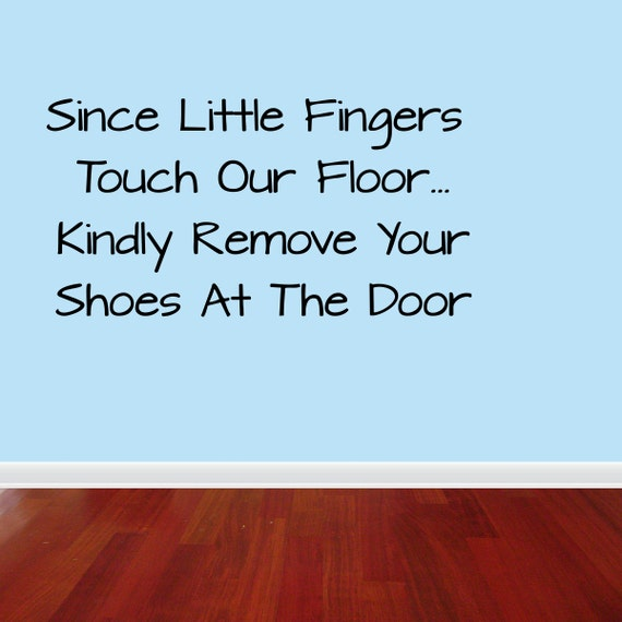Wall Decal Quote Since Little Fingers Touch Our By