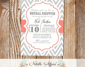 Gray and Coral Chevron Modern Elegant Bridal Shower Baby Shower Birthday Invitation - choose your wording and colors