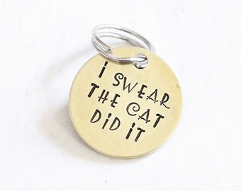 """Funny Pet Tag I Swear """"The Cat Did it"""" Hand Stamped Funny Pet Jewelry"""
