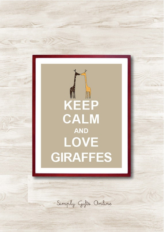 Keep Calm and Love Giraffes - Instant Download, Custom Color, Personalized Gift, Inspirational Quote, Keep Calm Poster, Animal Nursery
