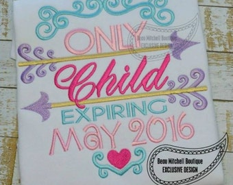Only Child Expiring Shirt - Embroidery gift - Baby gift - Customizable Sibling Tee 20