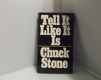Tell It Like It Is by Chuck Stone