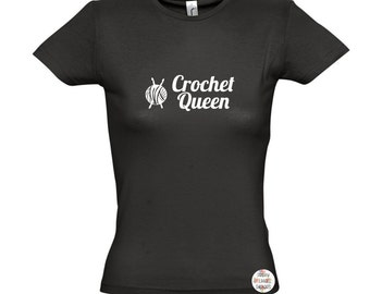 Crochet Queen // Womens Fitted T-shirt UK Size 8-18 // Yarn Wool Friend Birthday Christmas Gift Present