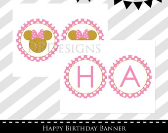 Minnie Mouse Pink and Gold Banner, Happy Birthday Banner, Minnie Mouse Birthday, Pink and Gold, INSTANT DOWNLOAD