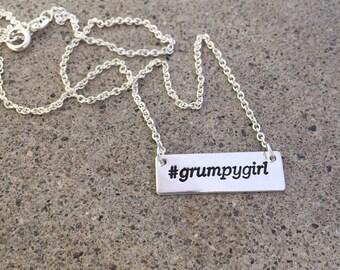 Grumpy Girl Necklace (hashtag)