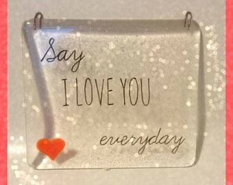 Say I Love You Everyday Hanger