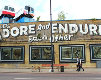 Let's All Adore and Endure Each Other, Graffiti, Great Eastern Street, Shoreditch, London, UK, Fine Art, Photograph, Alison Zak-Collins