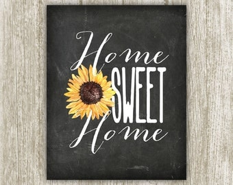 Home Sweet Home Printable, Home Print, Home Poster, Chalkboard Home Wall Art, Sunflower Home Sign, 16x20 11x14 8x10 5x7 Instant Download