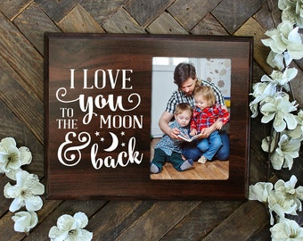 I love you to the moon and back picture holder photo holder
