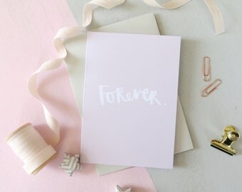 Forever card. Pale pink and white card. Wedding card. Engagement card.