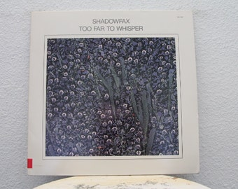 "Shadowfax - ""Too Far To Whisper"" vinyl record"