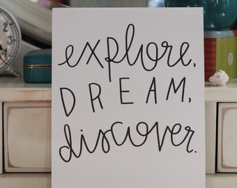 Explore, Dream, Discover Print